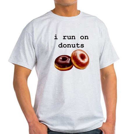 i run on donuts Light T-Shirt