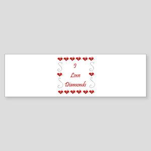 I Love Diamonds Bumper Sticker