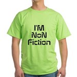Im Non Fiction T-Shirt