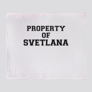 Property of SVETLANA Throw Blanket