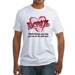 Love and Sex Fitted T-Shirt
