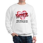 Love and Sex Sweatshirt