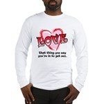 Love and Sex Long Sleeve T-Shirt