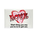 Love and Sex Rectangle Magnet