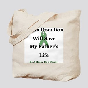 Father Organ Donation Tote Bag