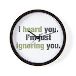 I'm Ignoring You Wall Clock