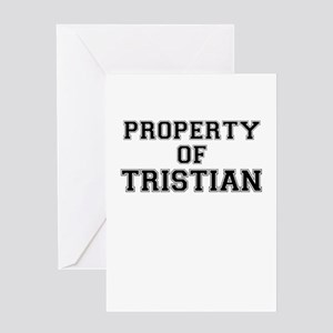 Property of TRISTIAN Greeting Cards