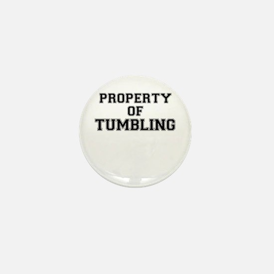 Property of TUMBLING Mini Button