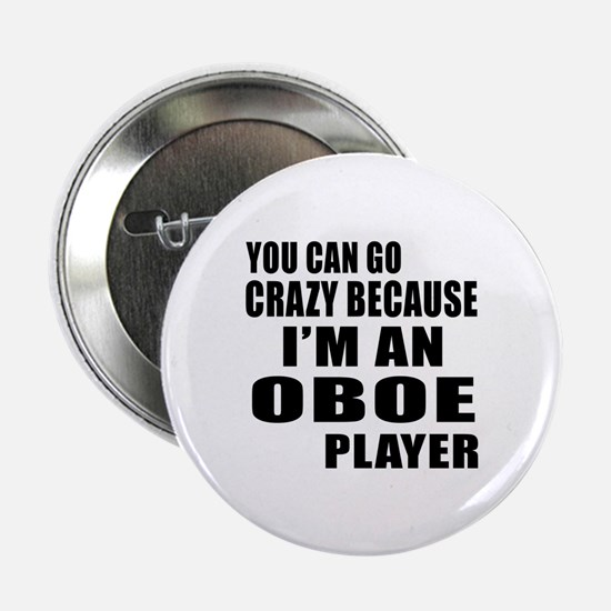 """I Am oboe Player 2.25"""" Button"""