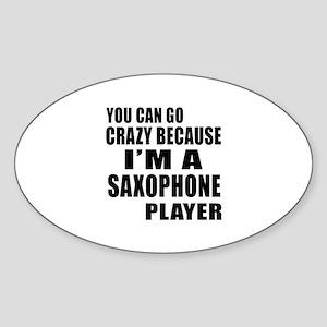 I Am saxophone Player Sticker (Oval)