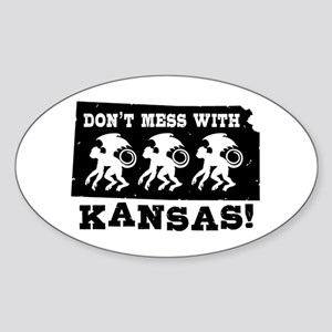 Don't Mess With Kansas Oval Sticker