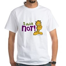 I think NOT! Garfield White T-Shirt