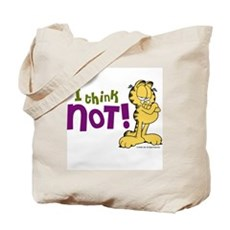 I think NOT! Garfield Tote Bag