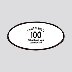 I Just Turned 100 What Have You Done Today ? Patch