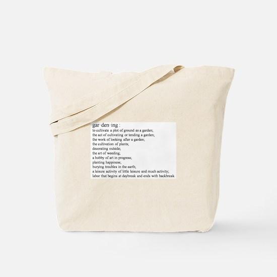 Gardening defination Tote Bag
