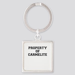 Property of CARMELITE Keychains
