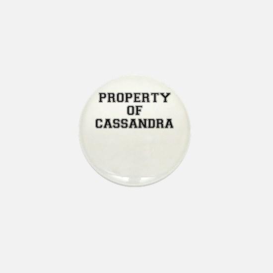 Property of CASSANDRA Mini Button