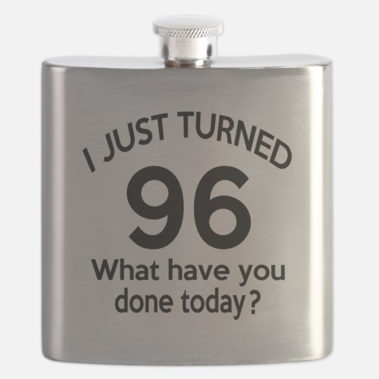 I Just Turned 96 What Have You Done Today ? Flask