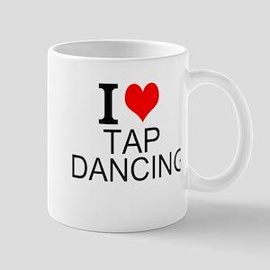 I Love Tap Dancing Mugs