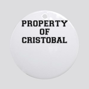 Property of CRISTOBAL Round Ornament