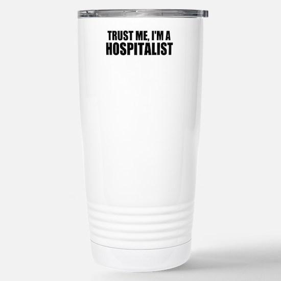 Trust Me, I'm A Hospitalist Travel Mug