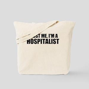 Trust Me, I'm A Hospitalist Tote Bag