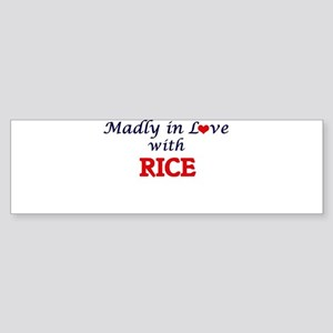 Madly in love with Rice Bumper Sticker