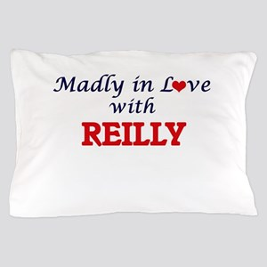 Madly in love with Reilly Pillow Case
