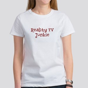 """Reality TV Junkie"" Women's T-Shirt"