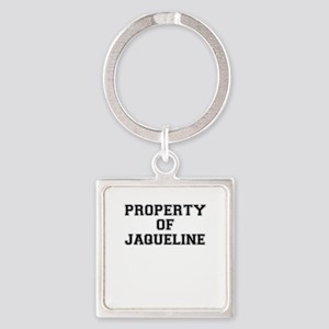 Property of JAQUELINE Keychains