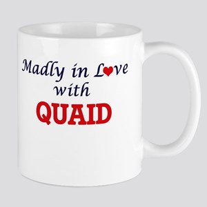 Madly in love with Quaid Mugs
