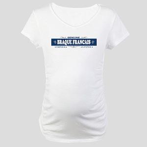 BRAQUE FRANCAIS Maternity T-Shirt