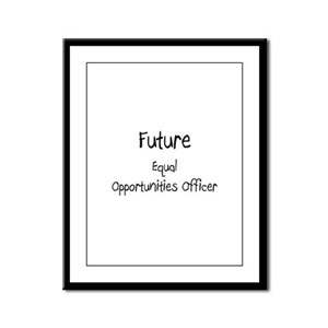 Future Equal Opportunities Officer Framed Panel Pr