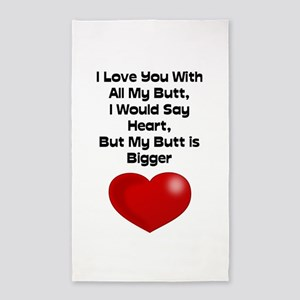 Funny Quote Love You With All My Butt Area Rug
