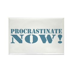 Procrastinate Rectangle Magnet