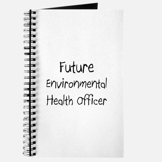 Future Environmental Health Officer Journal