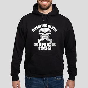 Cheating Death Since 1959 Birthday D Hoodie (dark)