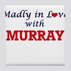 Madly in love with Murray Tile Coaster