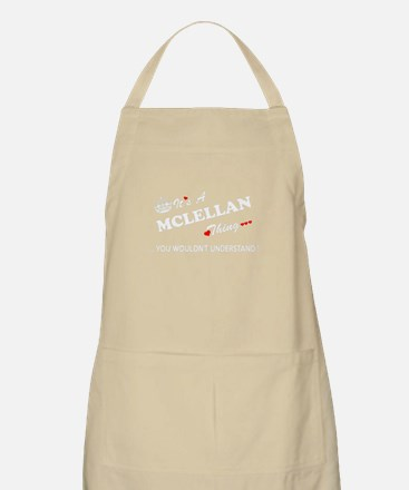 MCLELLAN thing, you wouldn't understand Apron