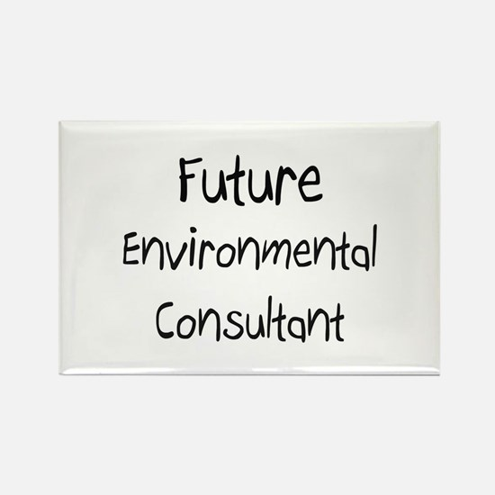 Future Environmental Consultant Rectangle Magnet