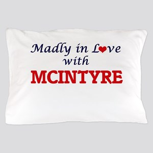 Madly in love with Mcintyre Pillow Case