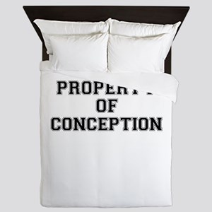 Property of CONCEPTION Queen Duvet