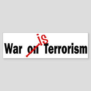War Is Terrorism Bumper Sticker