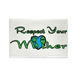 Respect Your Mother Earth Rectangle Magnet (10 pac