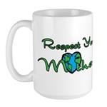 Respect Your Mother Earth Large Mug