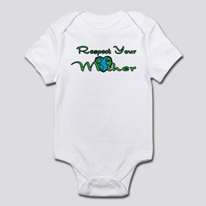 Respect Your Mother Earth Infant Bodysuit