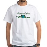 Respect Your Mother Earth White T-Shirt