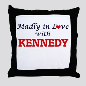 Madly in love with Kennedy Throw Pillow