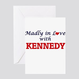 Madly in love with Kennedy Greeting Cards