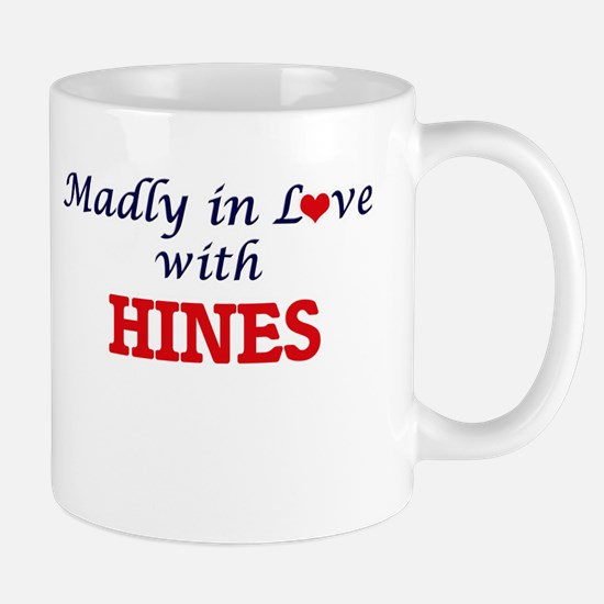 Madly in love with Hines Mugs